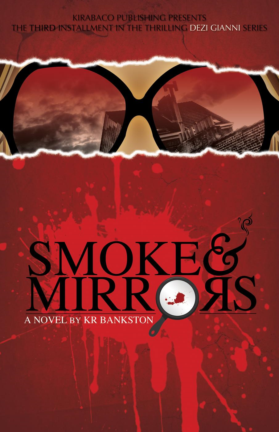 Smoke & Mirrors (book 3)