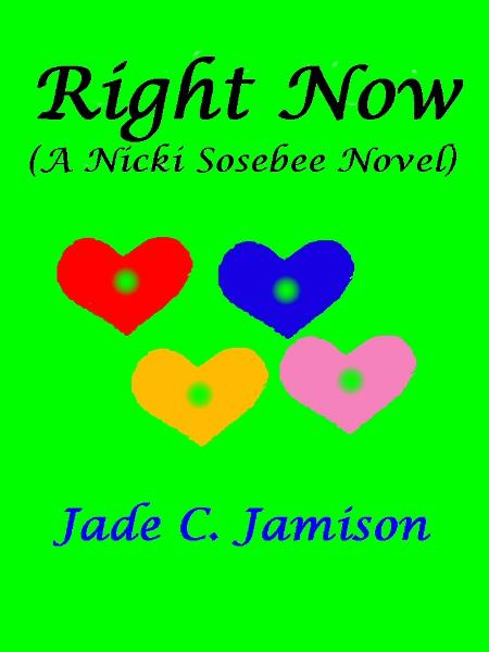 Right Now (A Nicki Sosebee Novel)
