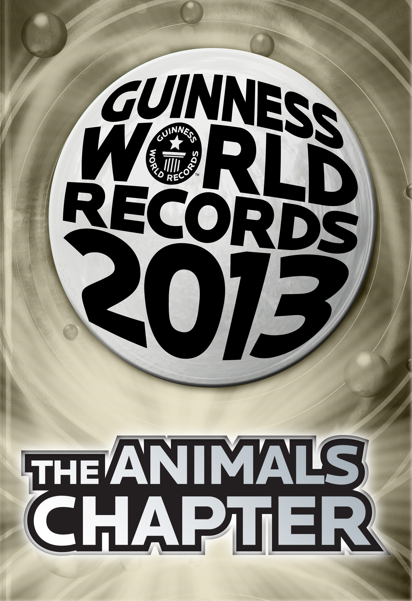 Guinness World Records 2013 - The Animals Chapter