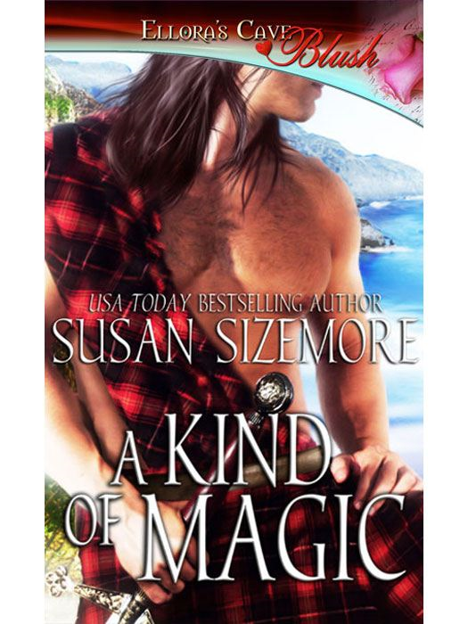 A Kind of Magic By: Susan Sizemore