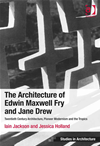 The Architecture Of Edwin Maxwell Fry And Jane Drew: