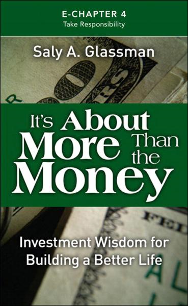 It's About More Than the Money (Introduction & Chapter 4): Take Responsibility
