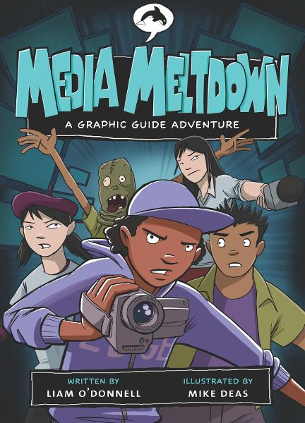 Media Meltdown: A Graphic Guide Adventure