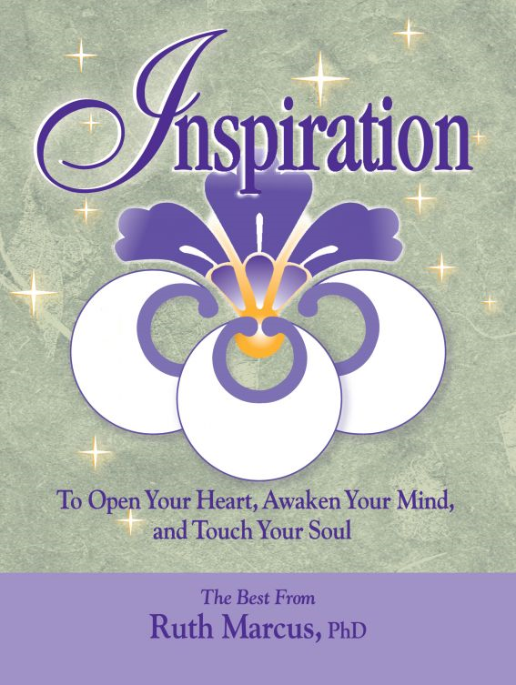 Inspiration: To Open Your Heart, Awaken Your Mind, and Touch Your Soul