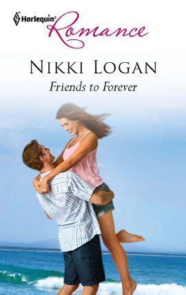 Friends to Forever By: Nikki Logan
