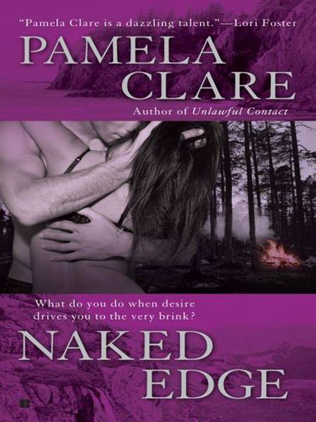Naked Edge By: Pamela Clare