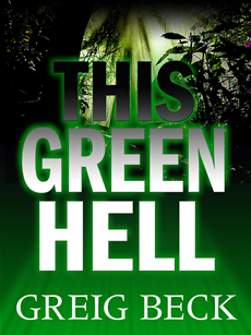 This Green Hell An Alex Hunter Novel