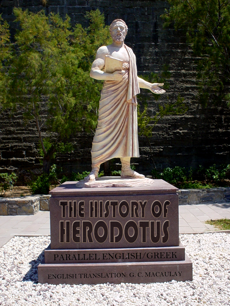 The History Of Herodotus By: G. C. Macaulay