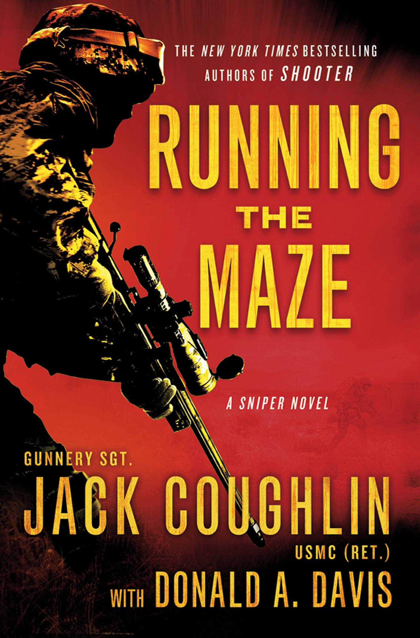 Running the Maze By: Donald A. Davis,Jack Coughlin