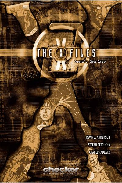 The X-Files Vol. 2 By: Kevin J. Anderson,Stefan Petrucha