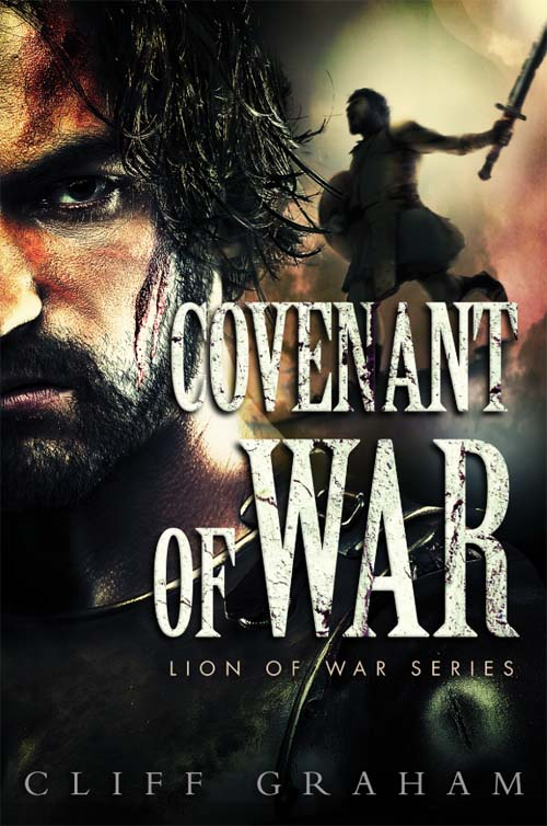 Covenant of War By: Cliff   Graham