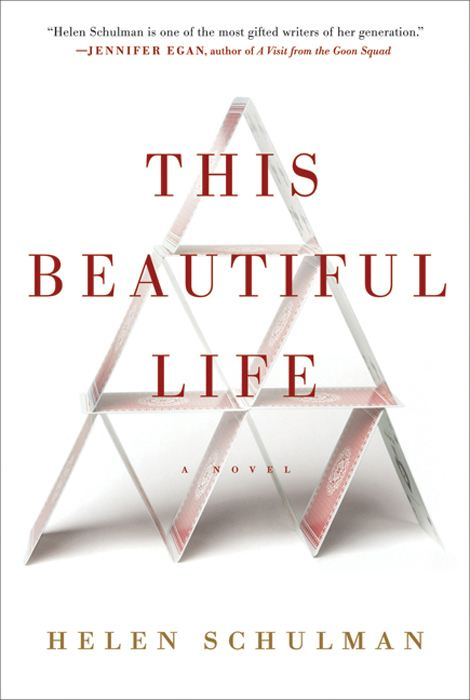 This Beautiful Life By: Helen Schulman