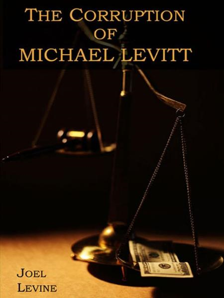 The Corruption of Michael Levitt