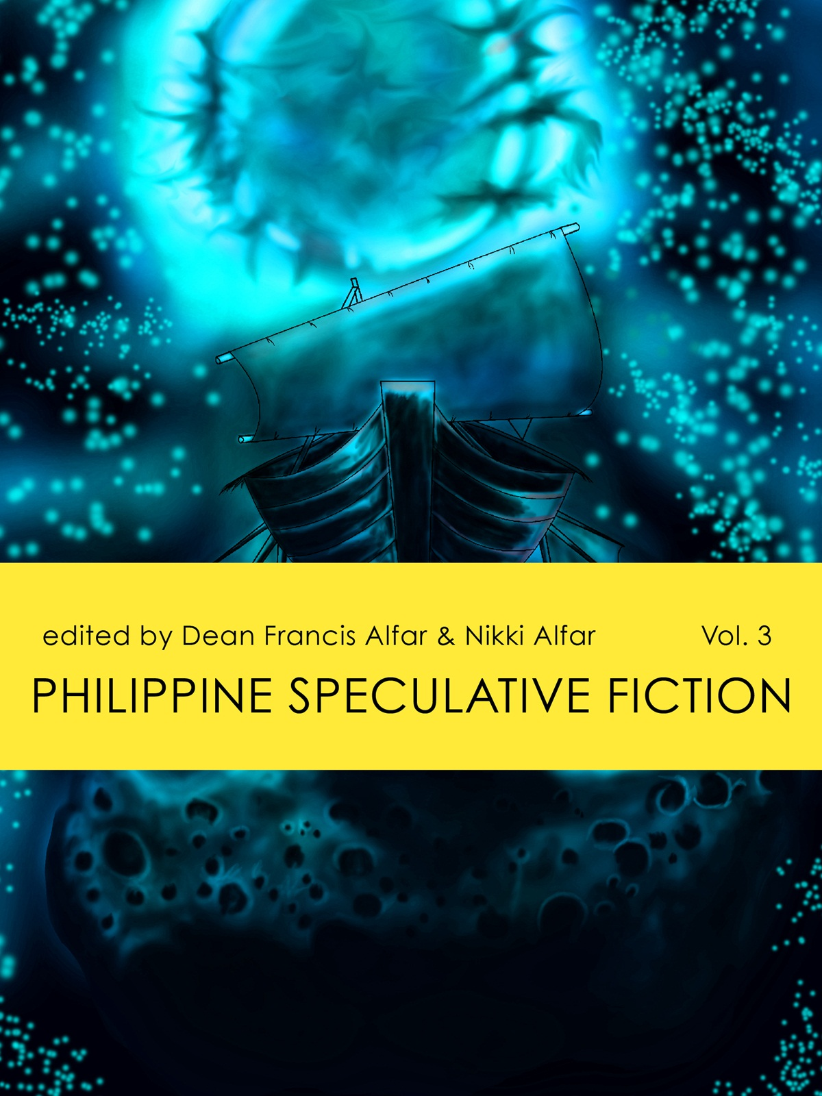 Philippine Speculative Fiction Volume 3 By: