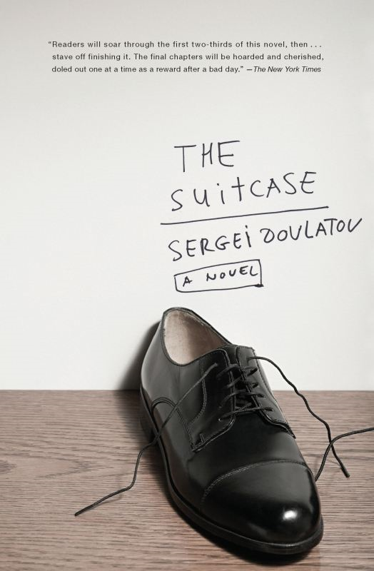 The Suitcase: A Novel By: Sergei Dovlatov