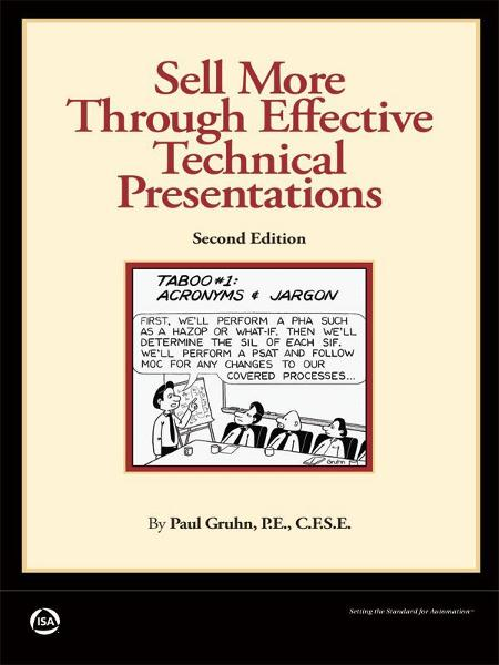 Sell More Through Effective Technical Presentations, 2nd Edition