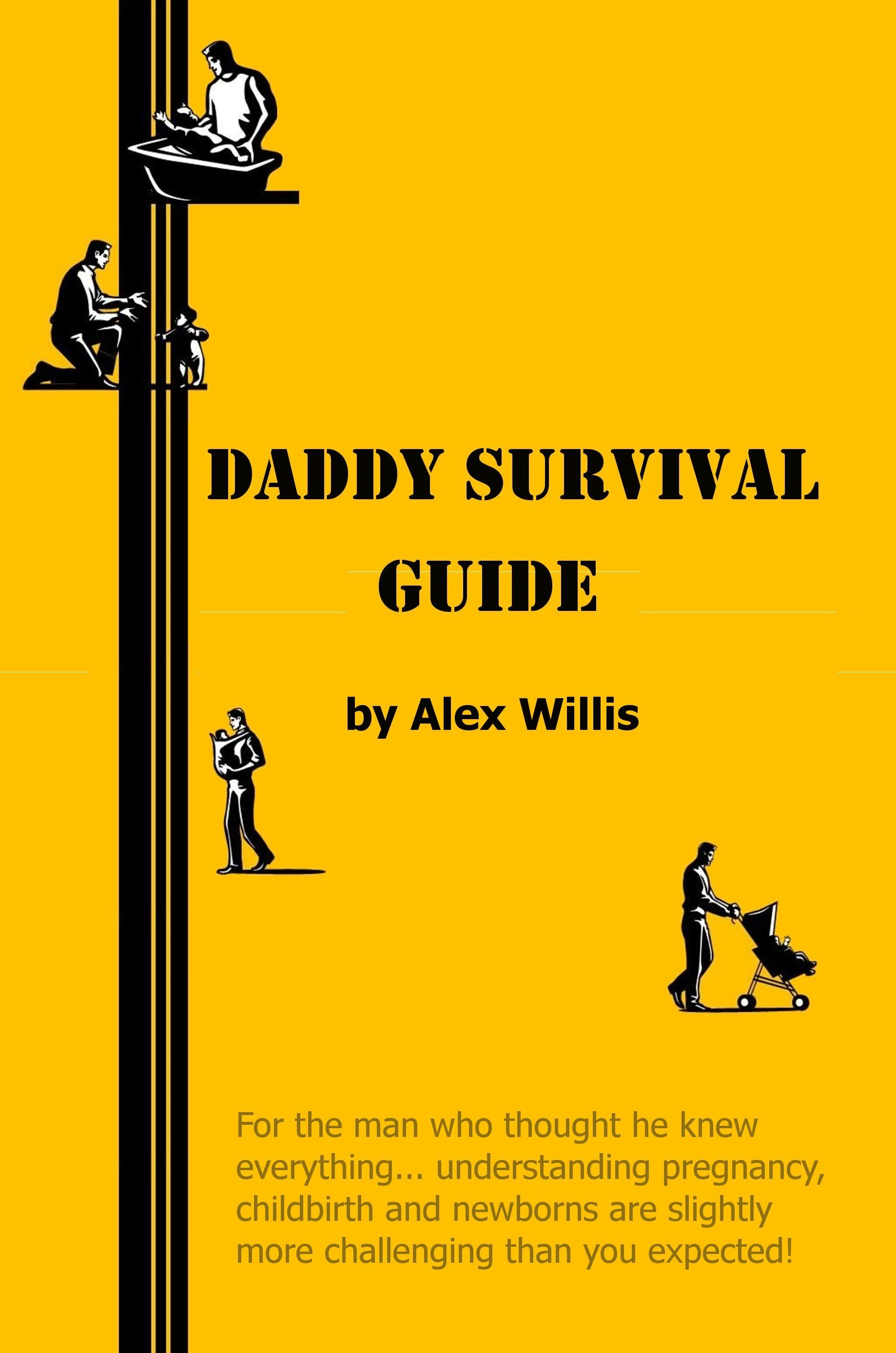 Daddy Survival Guide