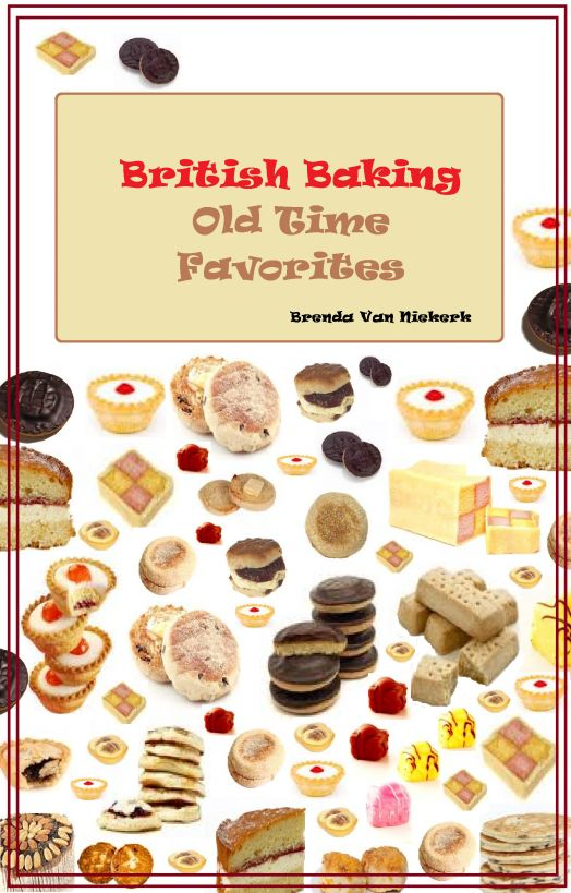 British Baking – Old Time Favorites