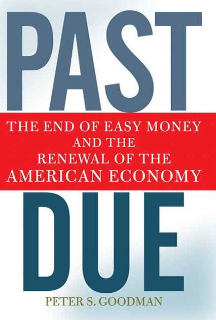 Past Due By: Peter S. Goodman