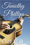 Timothy Phillips: A Christian Novel