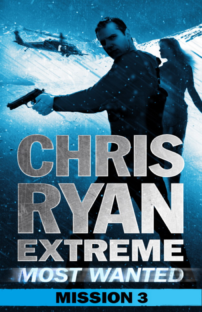 Most Wanted Mission 3 Chris Ryan Extreme: Series 3