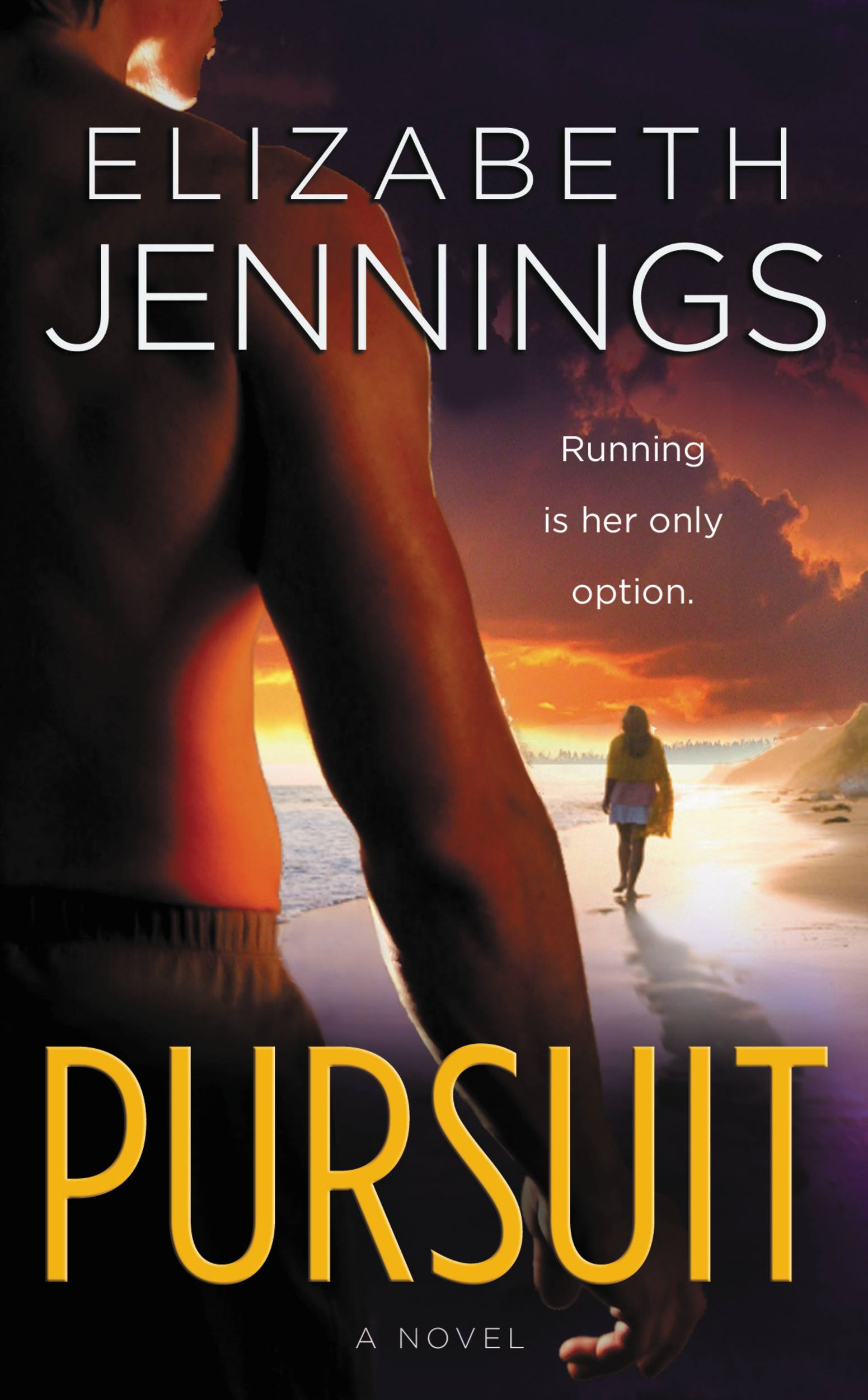 Pursuit By: Elizabeth Jennings