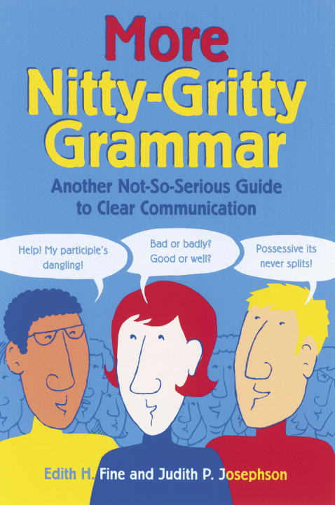 More Nitty-Gritty Grammar By: Hope Edith Fine,Judith Pinkerton Josephson