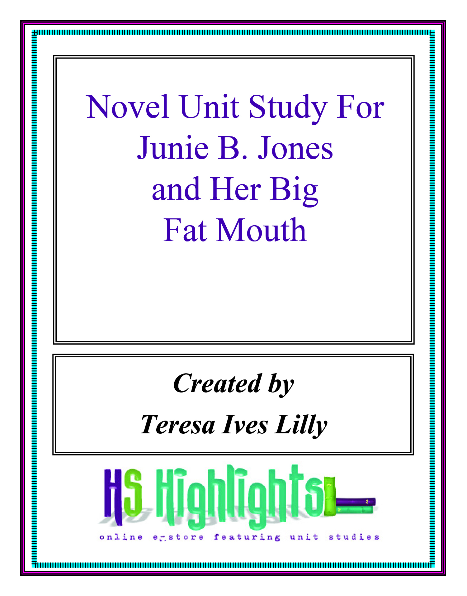 Novel Unit Study For Junie B. Jones and Her Big Fat Mouth