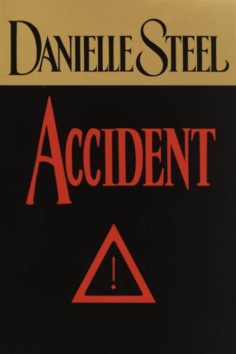 Accident By: Danielle Steel