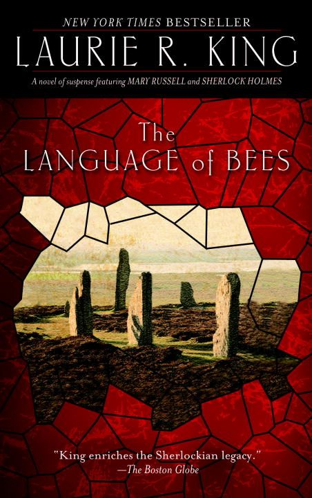 The Language of Bees By: Laurie R. King