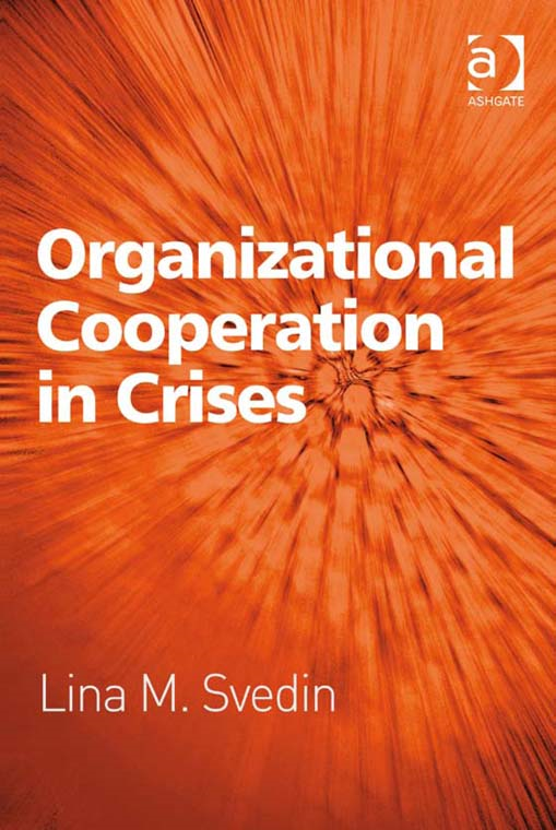Organizational Cooperation in Crises