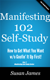 Manifesting 102 & Beyond Self-Study Course