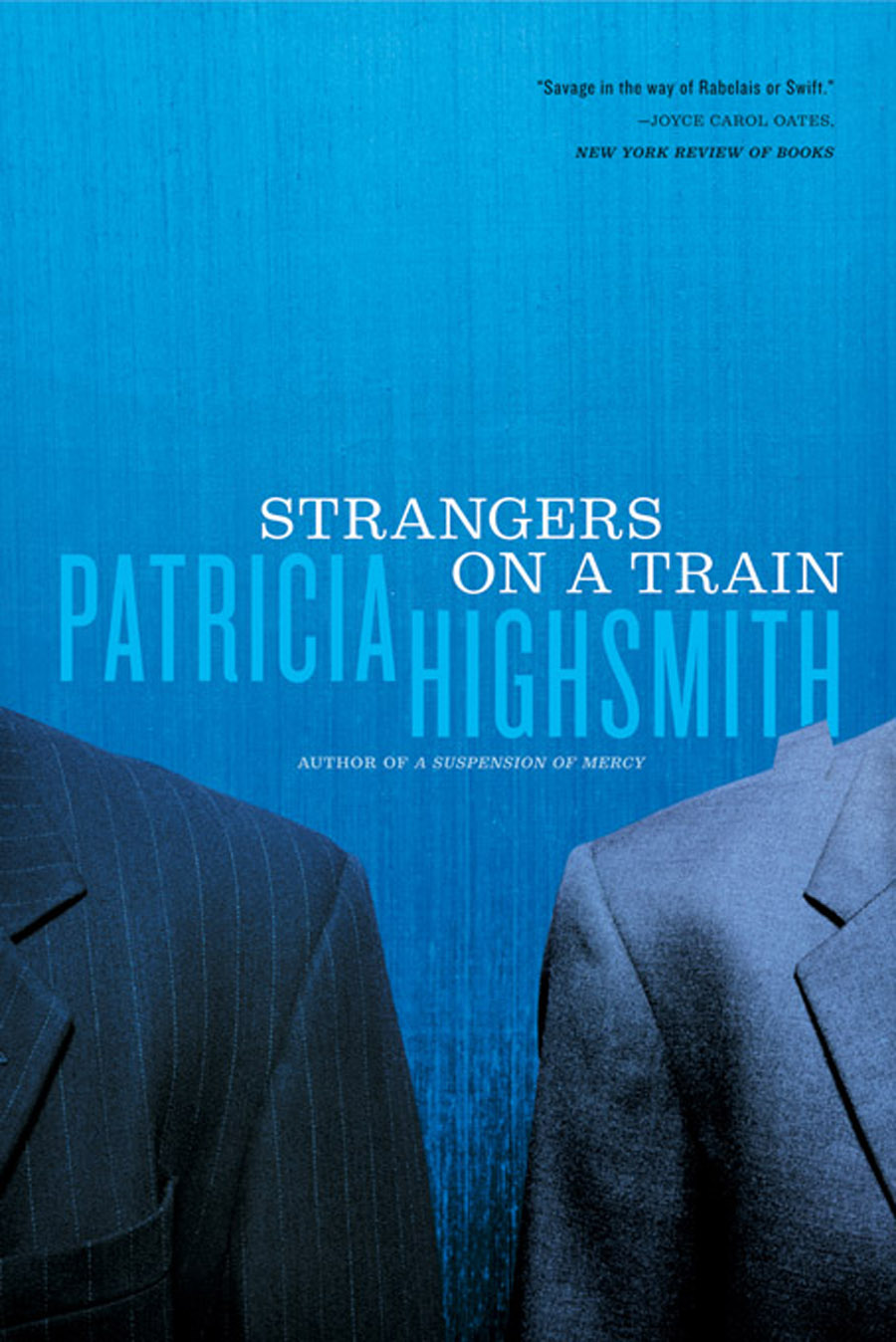 Strangers on a Train By: Patricia Highsmith