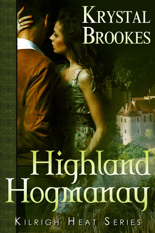 Highland Hogmanay By: Krystal Brookes