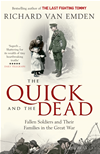 The Quick And The Dead: Fallen Soldiers And Their Families In The Great War: