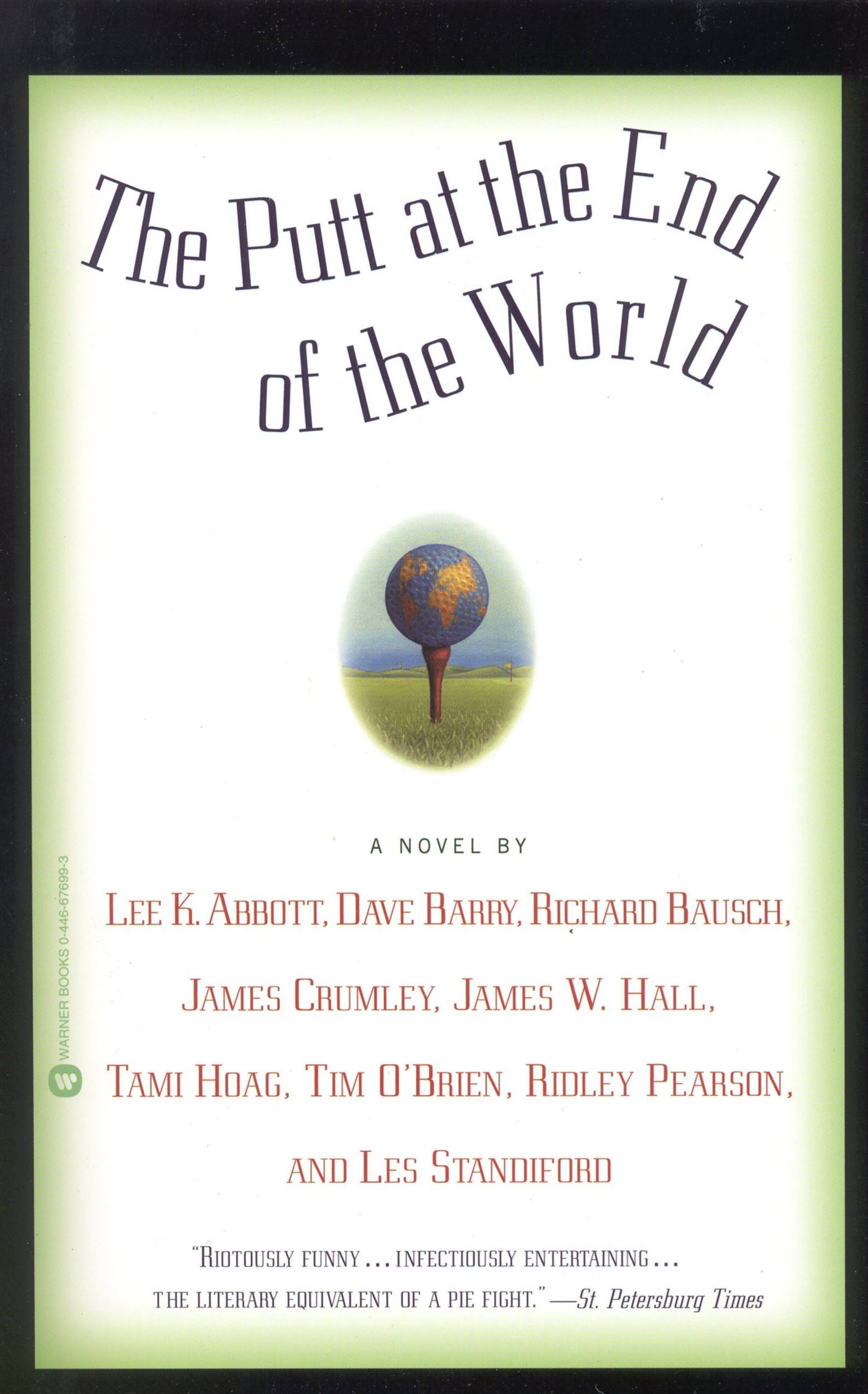 The Putt at the End of the World By: Dave Barry,Lee K. Abbott
