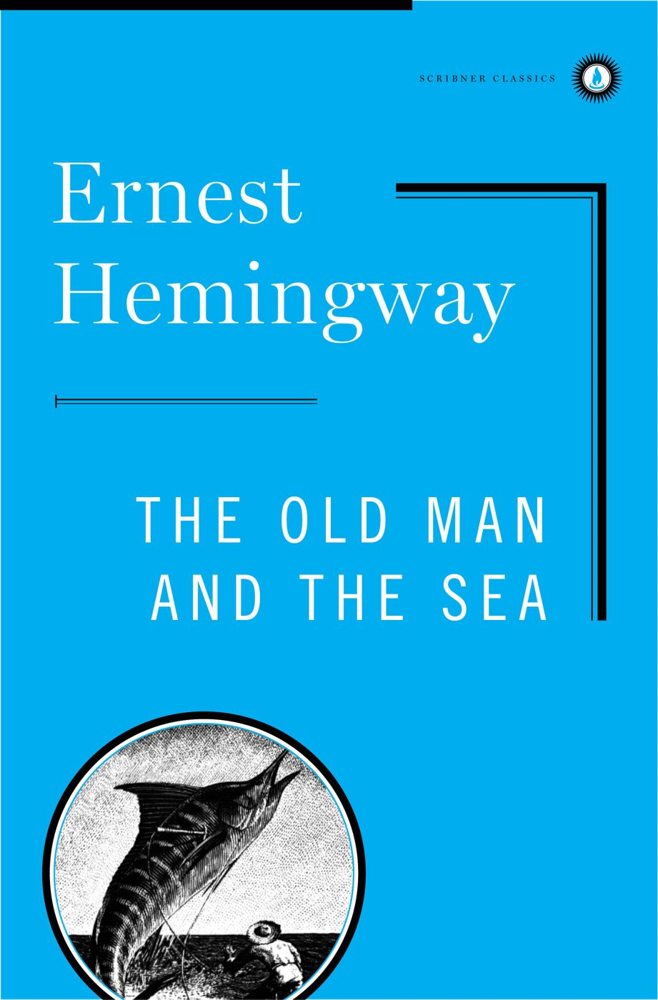O Velho e o Mar [The Old Man and the Sea] By: Ernest Hemingway