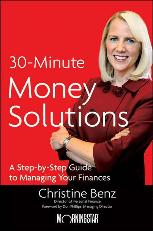 Morningstar's 30-Minute Money Solutions By: Christine Benz
