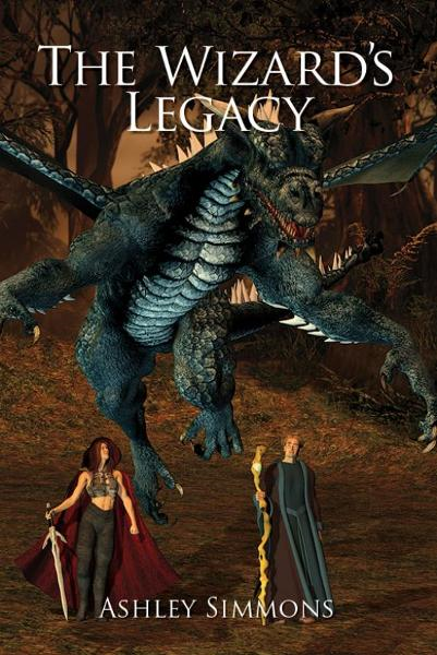 The Wizard's Legacy By: Ashley Simmons