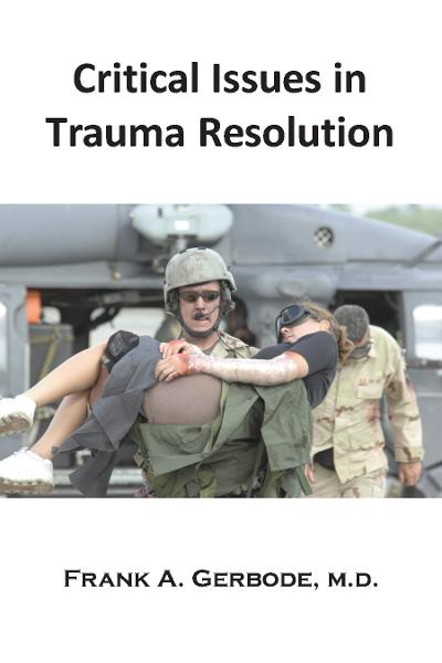 Critical Issues in Trauma Resolution