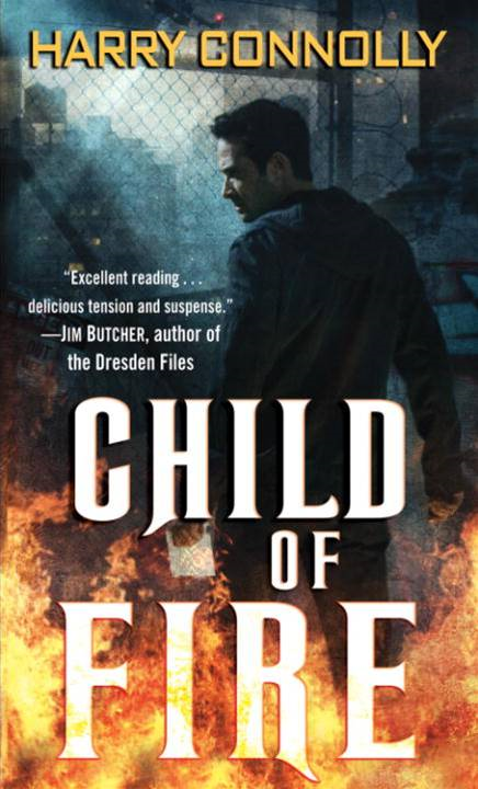 Child of Fire By: Harry Connolly