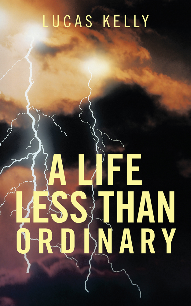 A Life Less than Ordinary