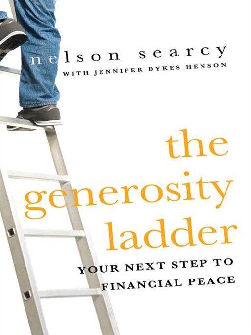 Generosity Ladder, The By: Jennifer Dykes Henson,Nelson Searcy
