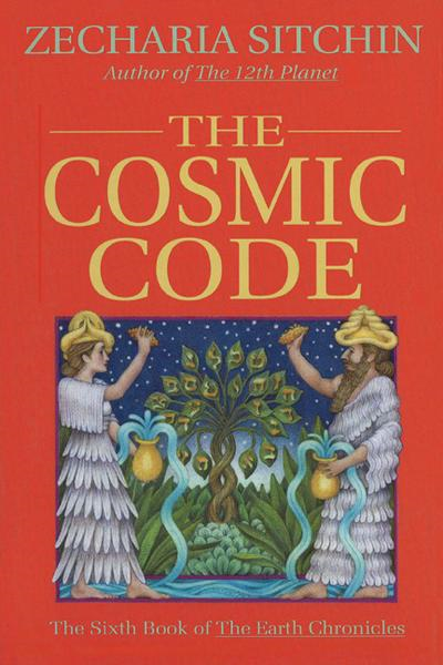 The Cosmic Code (Book VI) By: Zecharia Sitchin