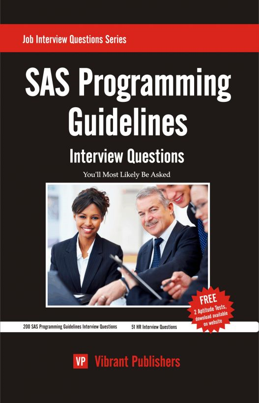 SAS Programming Guidelines Interview Questions You'll Most Likely Be Asked