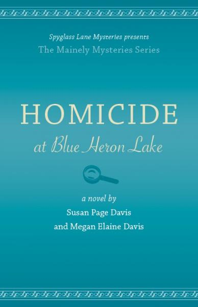 Homicide at Blue Heron Lake By: Susan Page Davis