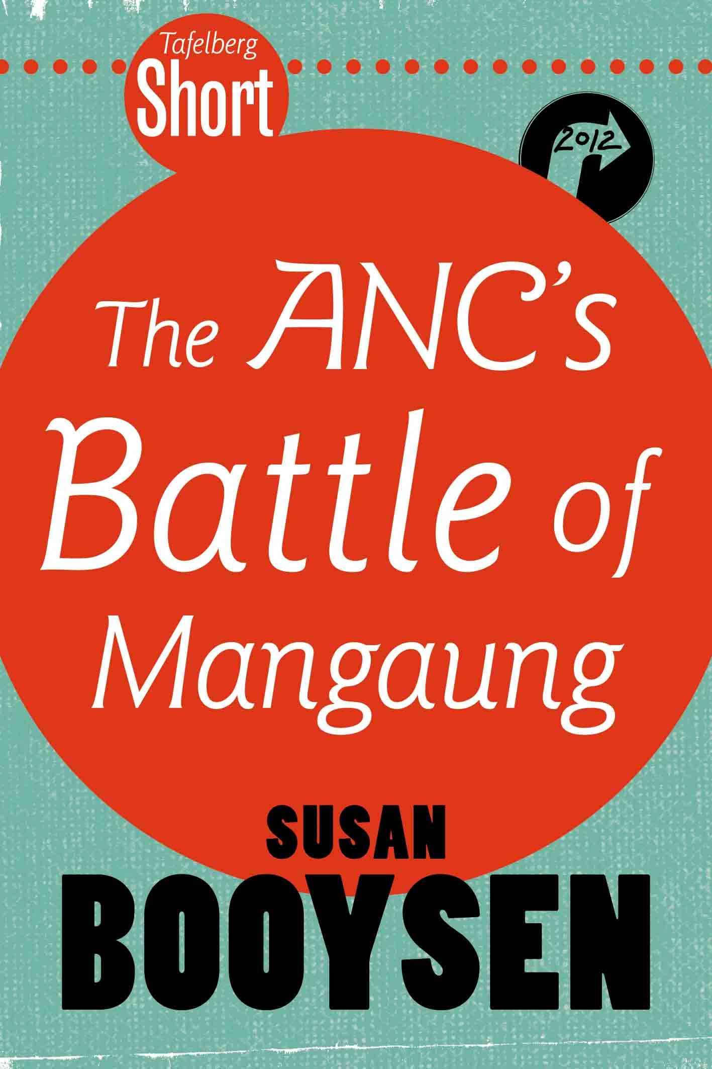 The ANC\'s Battle for Mangaung