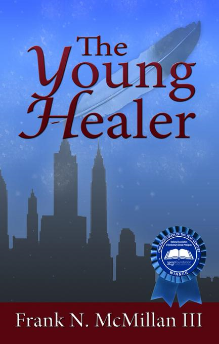 The Young Healer By: McMillan, Frank N., III