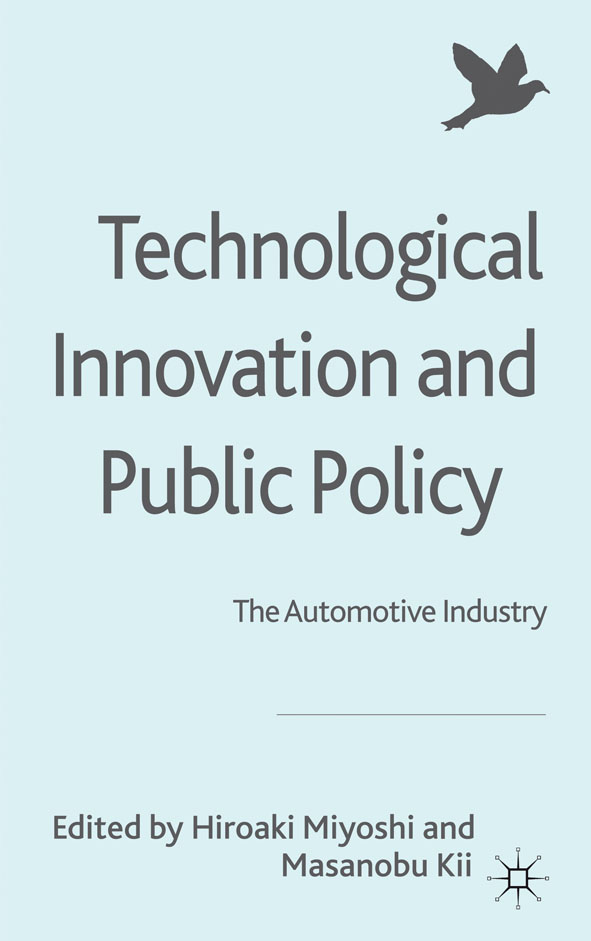 Technological Innovation and Public Policy The Automotive Industry