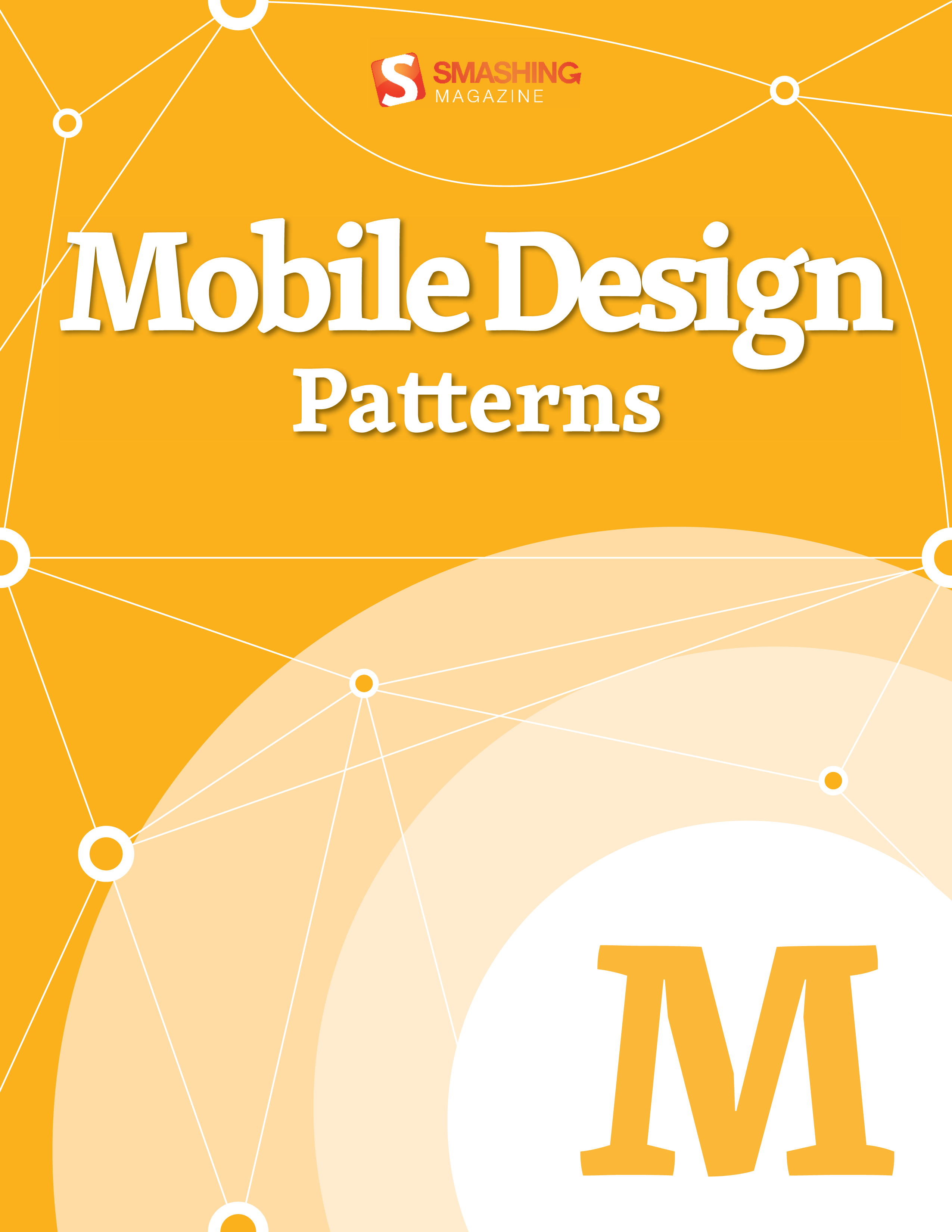 Mobile Design Patterns By: Smashing Magazine